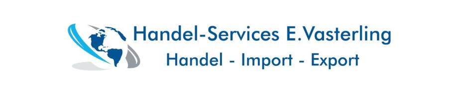 Handel-Services E. Vasterling Handel - Import - Export